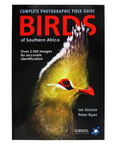 BIRDS OF SOUTHERN AFRICA COMPLETE PHOTOGRAPHIC GUIDE