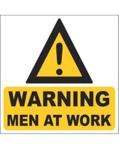 'Warning Men At Work' Black and Yellow Chromadek Metal Sign 440 x 440mm