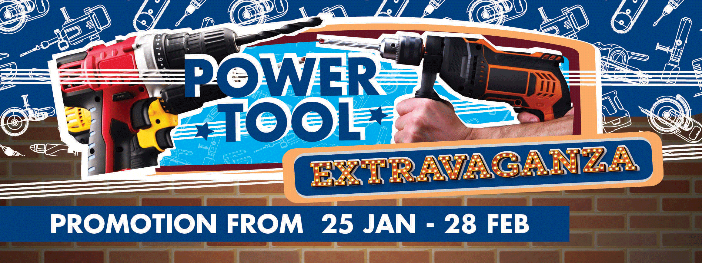 Power tools promotion from 25 Jan - 28 Feb